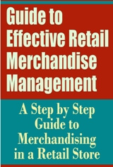 Guide to Effective Retail Merchandise Management