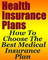 How To Choose The Best Medical Insurance Plan