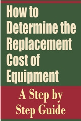 How to Determine the Replacement Cost of Equipment
