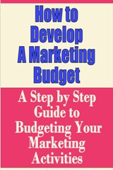 How to Develop a Marketing Budget