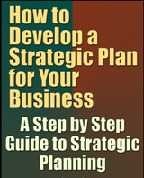 How to Develop a Strategic Plan for Your Business