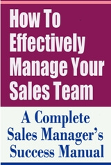 How to Effectively Manage Your Sales Team