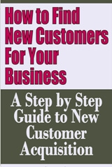 How to Find New Customers for Your Business