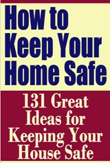 How to Keep Your Home Safe