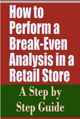 How to Perform a Break-Even Analysis in a Retail Store