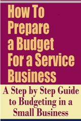 How To Prepare a Budget for a Service Business