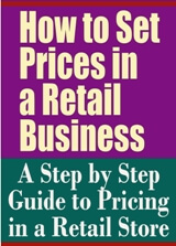 How to Set Prices in a Retail Business