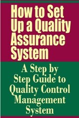 How to Set Up a Quality Assurance System