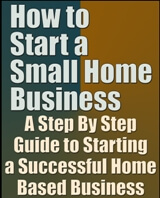 How to Start a Small Home Business