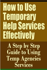 How to Use Temporary Help Services Effectively