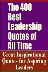 Free Book: The 400 Best Leadership Quotes | PDF Download