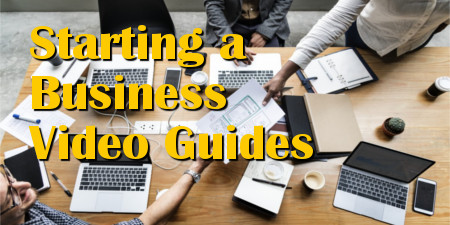 Top 10 Starting a Business Video Guides; Business Management Tips